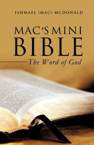 Macs Mini Bible: Ishmael Mac McDonald