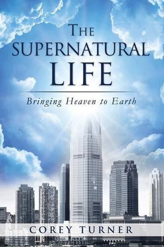 9781625092236: The Supernatural Life
