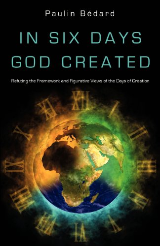 9781625092991: In Six Days God Created