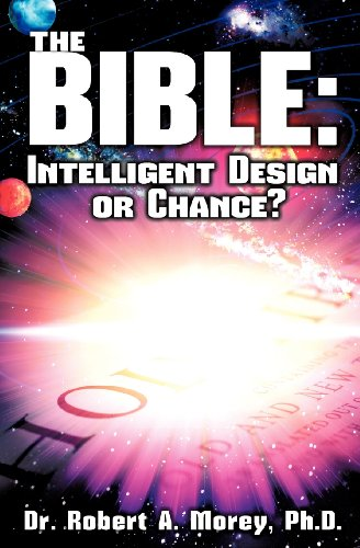 9781625093356: The Bible: Intelligent Design or Chance?
