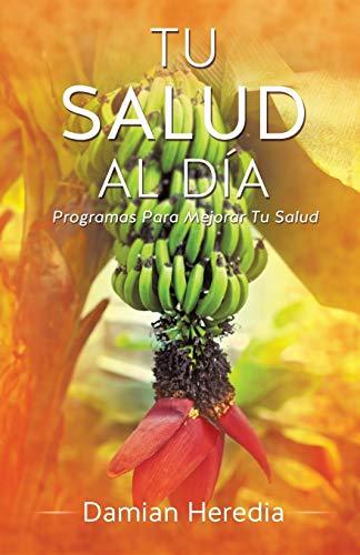 9781625093455: Tu Salud Al Dia (Spanish Edition)