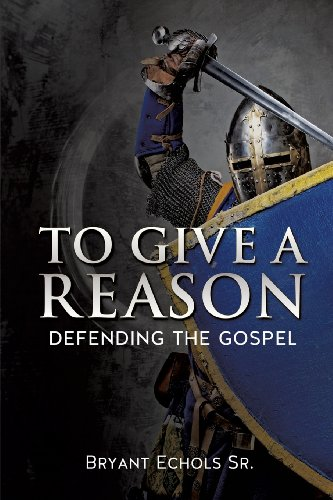 To Give a Reason: Bryant Echols Sr