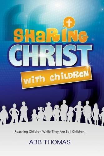 9781625094834: Sharing Christ with Children
