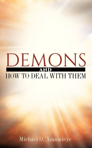 9781625095282: Demons and How to Deal with Them