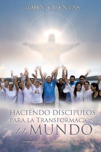 9781625095923: Haciendo Discipulos Para La Transformacion del Mundo (Spanish Edition)