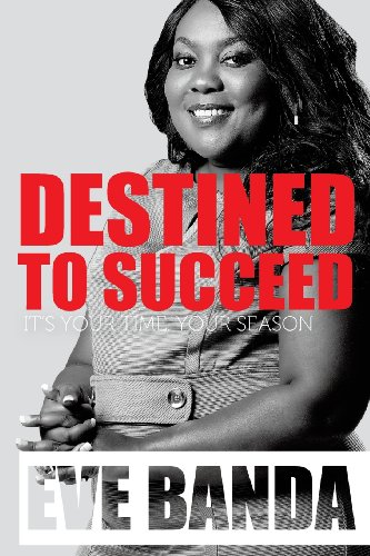 Destined to Succeed: Eve Banda