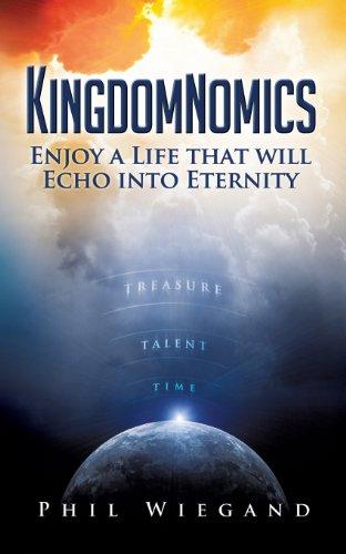 Kingdomnomics: Wiegand, Phil