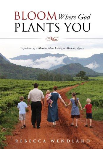 9781625099112: Bloom Where God Plants You
