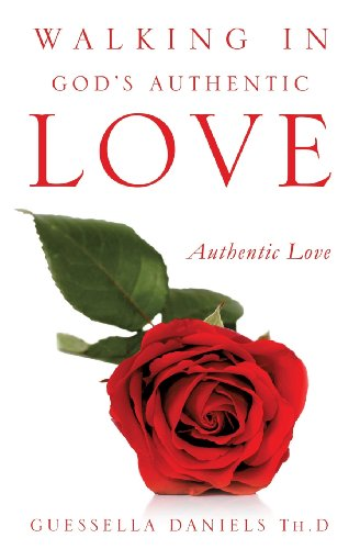 9781625099150: Walking in God's Authentic Love