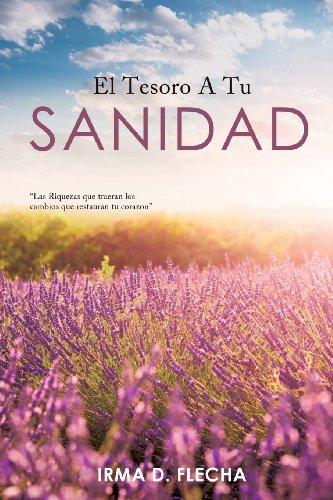 9781625099464: El Tesoro a Tu Sanidad (Spanish Edition)