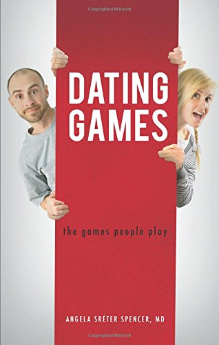 9781625100405: Dating Games: The Games People Play