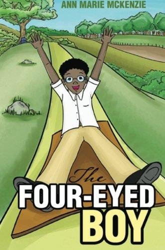 The Four-Eyed Boy: McKenzie, Ann Marie