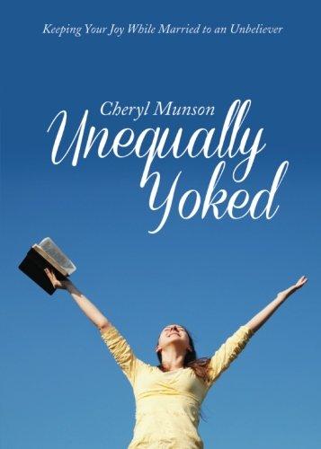 9781625100818: Unequally Yoked