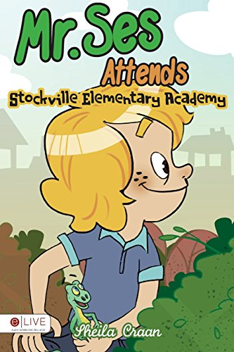 Mr. Ses Attends Stockville Elementary Academy: Elive Audio Download Included: Craan, Sheila