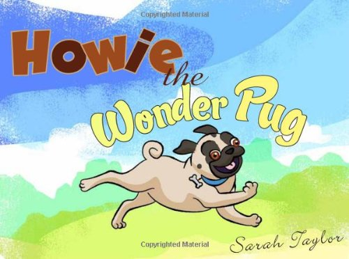 9781625102225: Howie the Wonder Pug