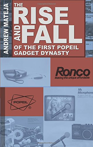 9781625103628: The Rise and Fall of the First Popeil Gadget Dynasty