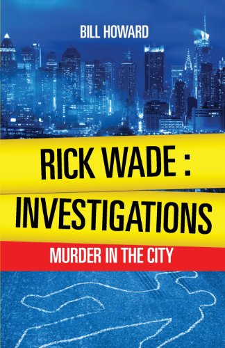 9781625103734: Rick Wade: Investigations - Murder in the City