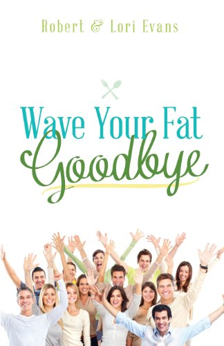 9781625104083: Wave Your Fat Goodbye