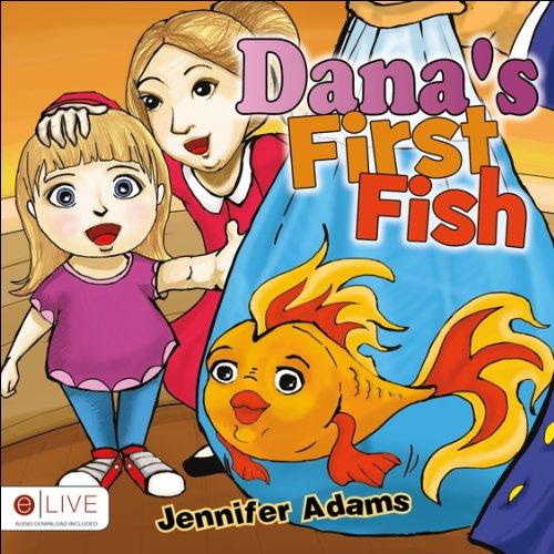 9781625105295: Dana's First Fish