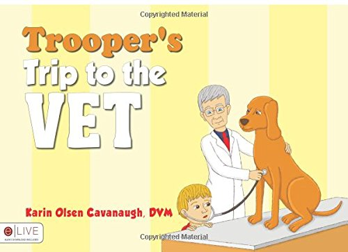 9781625106575: Trooper's Trip to the Vet
