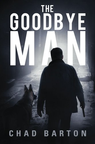 9781625107343: The Goodbye Man