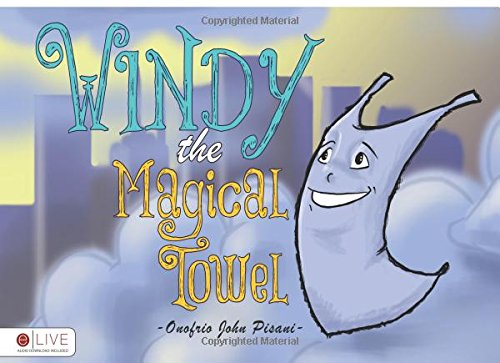 9781625108357: Windy, the Magical Towel