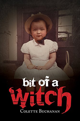Bit Of A Witch: Colette Buchanan