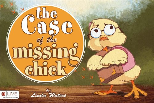 The Case of the Missing Chick: Waters, Linda