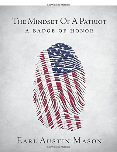 9781625109583: The Mindset Of A Patriot