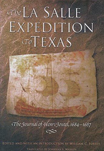 9781625110305: The La Salle Expedition to Texas: The Journal of Henri Joutel, 1684--1687