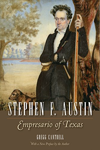 Stephen F. Austin: Empresario of Texas (Watson Caufield and Mary Maxwell Arnold Republic of Texas ...