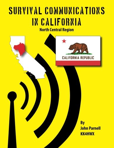 Survival Communications in California: North Central Region: John Parnell