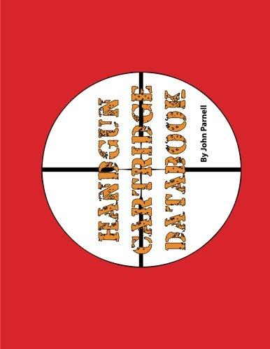 Handgun Cartridge Databook: John Parnell