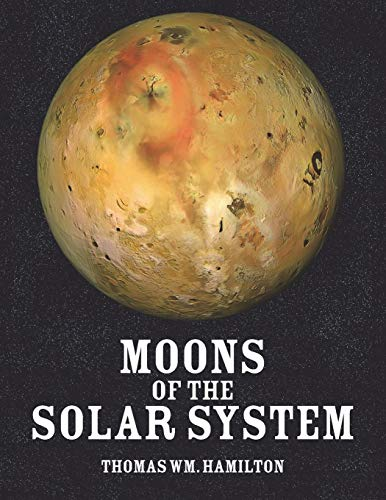 9781625161758: Moons of the Solar System