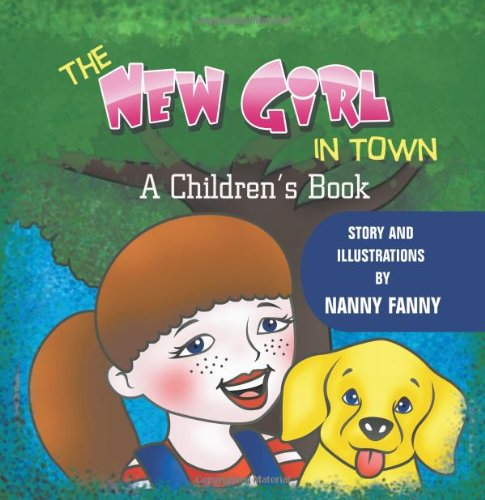 9781625161796: The New Girl in Town: A Children's Book