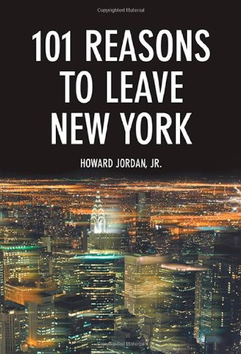 9781625162571: 101 Reasons to Leave New York