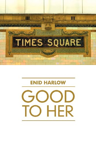 Good to Her: Enid Harlow