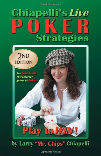 9781625164964: Chiapelli's Live Poker Strategies: (2nd Edition)