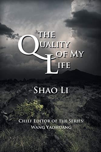The Quality of My Life: Shao Li
