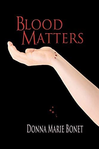 9781625165503: Blood Matters