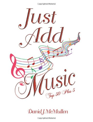 9781625166708: Just Add Music: Top 50 Plus 5