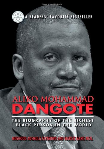9781625168085: Aliko Mohammad Dangote: The Biography of the Richest Black Person in the World