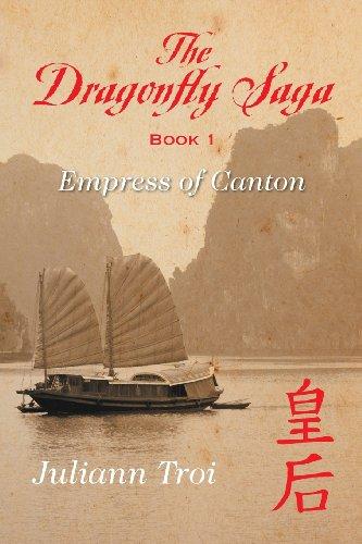 9781625168382: The Dragonfly Saga, Book 1: Empress of Canton