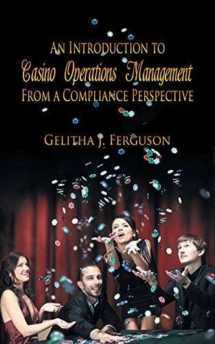 9781625168924: An Introduction to Casino Operations Management from a Compliance Perspective
