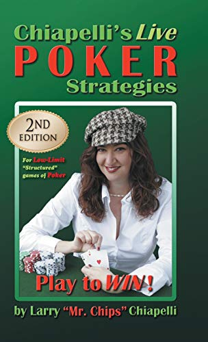9781625169747: Chiapelli's Live Poker Strategies: (2nd Edition)