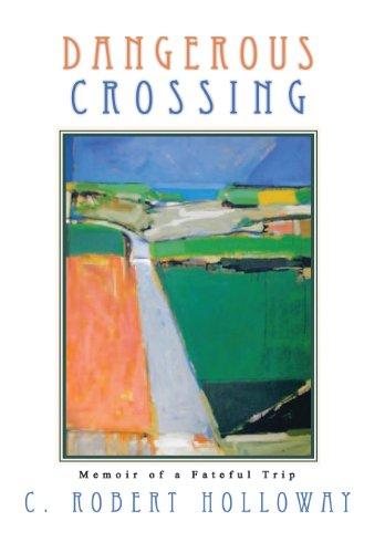 9781625170941: Dangerous Crossing