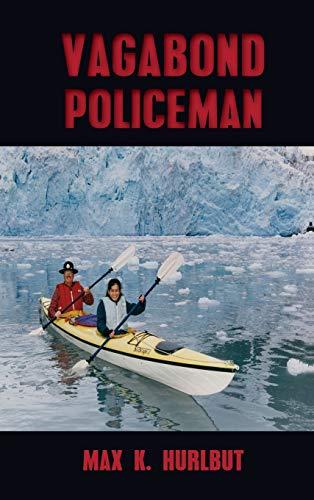 9781625172860: Vagabond Policeman