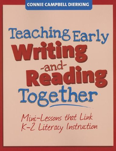 9781625213266: Teaching Early Writing and Reading Together (Maupin House)