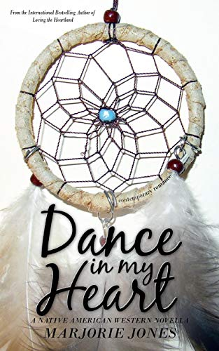9781625220356: Contemporary Romance: Dance In My Heart - A Native American Western Novella
