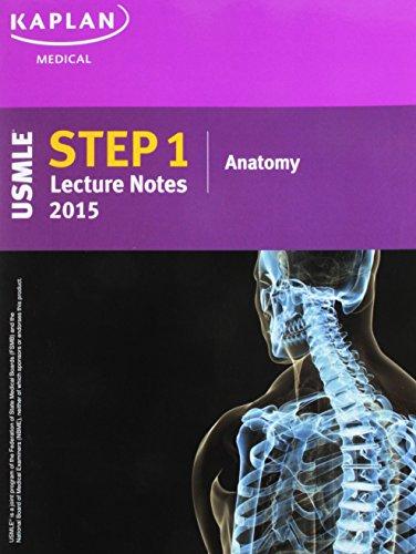 9781625230119: Kaplan USMLE Step 1 Lecture Notes 2015 Anatomy